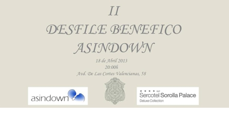 Desfile de moda a beneficio de Asindown