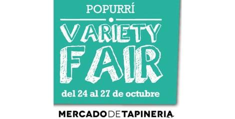 Variety Fair en el Mercado de Tapinería
