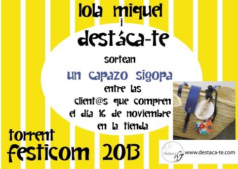 Destáca-te y Lola Miquel sortearán un capazo sigopa entre todos los que realicen compras en la tienda el sábado 16 de noviembre de 2013