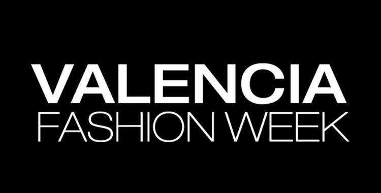 XVI Valencia Fashion Week  se celebrará los días 6, 7 y 8 de marzo de 2014