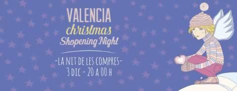 Valencia Shopopening night Navidad Destaca-te