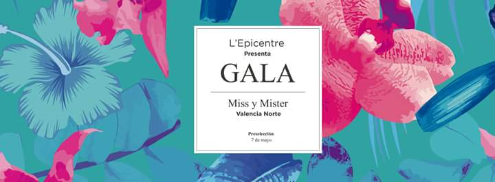 gala miss & mister valencia norte 2016 l'epicentre Destaca-te jurado Paloma Silla